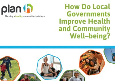 How Do Local Governments Improve Health & Community Well-Being? Action Guide