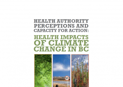 Health Authority Perceptions & Capacity for Action: Health Impacts of Climate Change in BC
