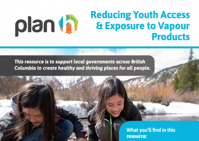 Reducing Youth Access & Exposure to Vapour Products