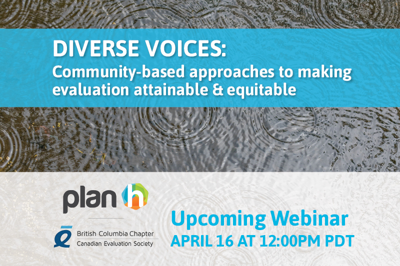 Upcoming webinar – Diverse Voices: Community-based approaches to making evaluation attainable & equitable