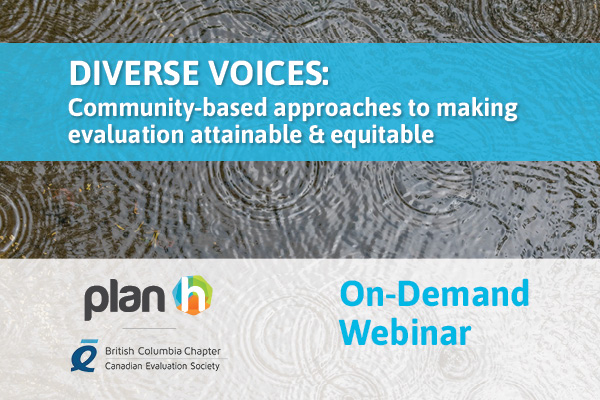On-demand webinar – Diverse Voices: Community-based approaches to making evaluation attainable & equitable