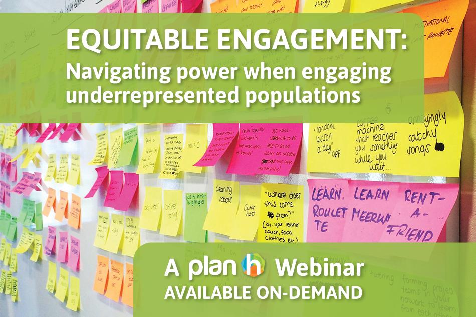 On-Demand Webinar: Equitable public engagement – Navigating power when engaging underrepresented populations